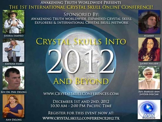 "Poster for the on-line conference ""Crystal Skulls into 2012 & Beyond"" - December 1st & 2nd"