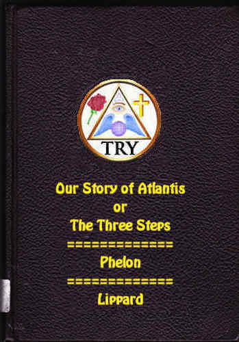 Cover of Our Story of Atlantis & the Three Steps by Phelon & Lippard