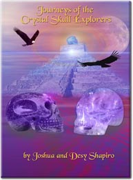 New Crystal Skull Book by Joshua & Blue Arrow Rainbow